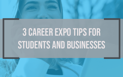 3 Career Expo Tips for Students and Businesses