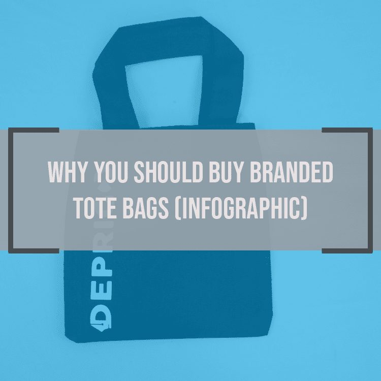 Why You Should Buy Branded Tote Bags (Infographic)