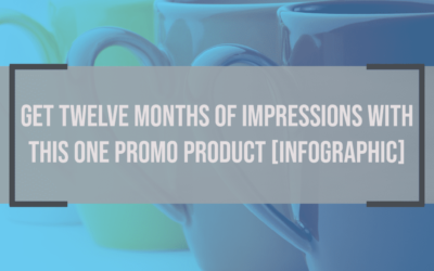 Get Twelve Months of Impressions With THIS Promo Product [Infographic]