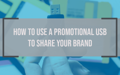 How to Use a Promotional USB to Share Your Brand (Infographic)