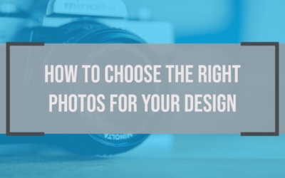 How to Choose the Right Photos for Your Design