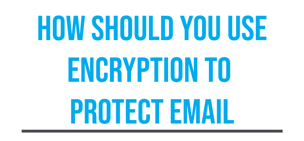What are the HIPAA Requirements for Email Encryption? 5