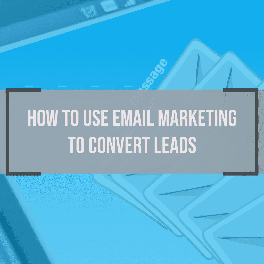 5 Tips for Writing an Email That Will Convert Leads