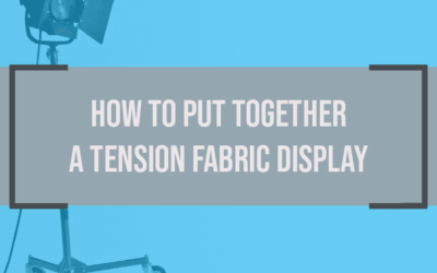 How to Put Together a Tension Fabric Display
