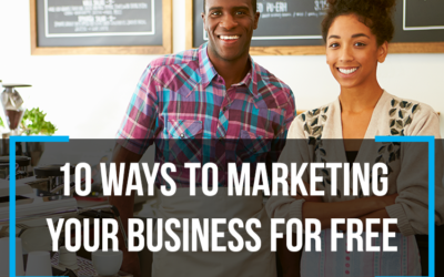 10 Ways to Market your Business for Free!